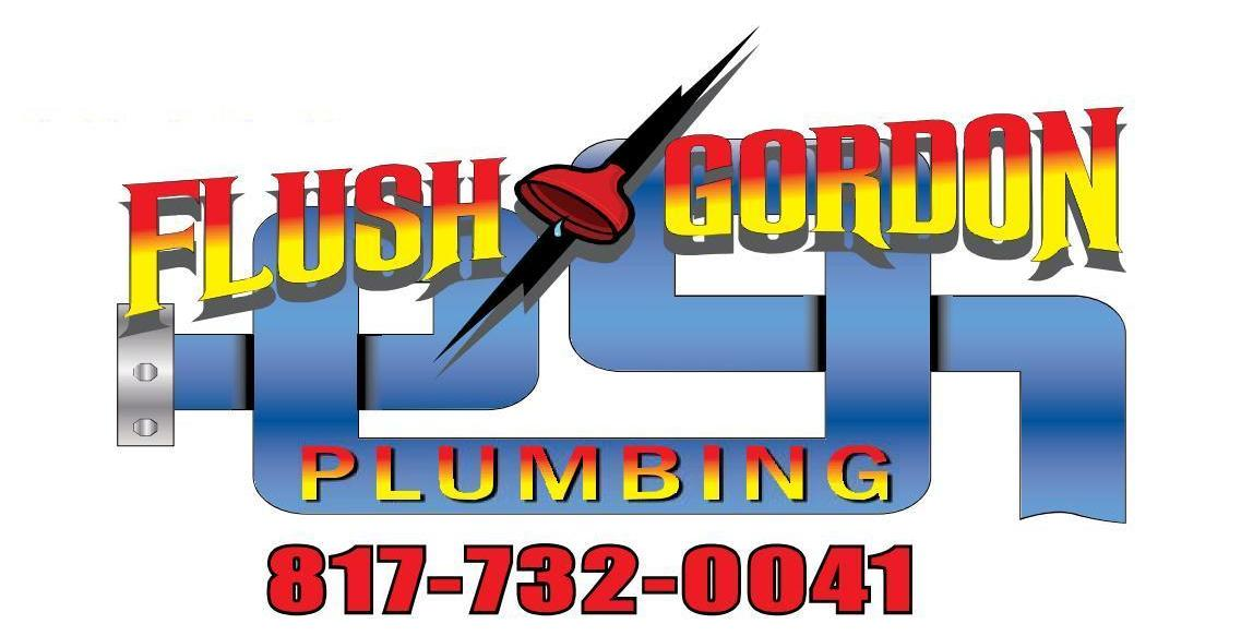 Flush Gordon Plumbing - Fort Worth Texas Plumbing and Repair - 817-732 ...